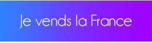 Je vends la France