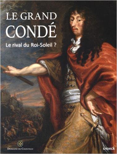 Exposition sur le Grand Condé au domaine de Chantilly