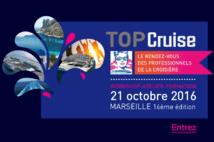 Top Cruise 2016 : les professionnels de la croisière se réunissent à Marseille