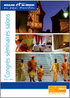 Moulins : le Pays Bourbon joue la carte du tourisme d'affaires
