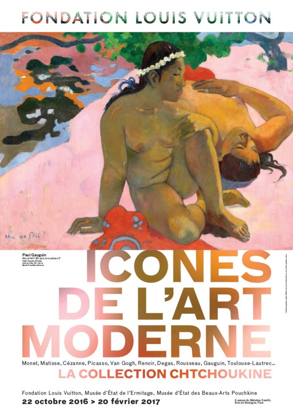"Affiche. Fondation Louis Vuitton ""Icônes de l'Art Moderne. La collection Chtchoukine"""