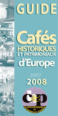 """Les cafés """"historiques"""", un patrimoine méconnu"""