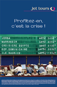 Jet Tours lance l'opération « Profitez-en, c'est la crise »