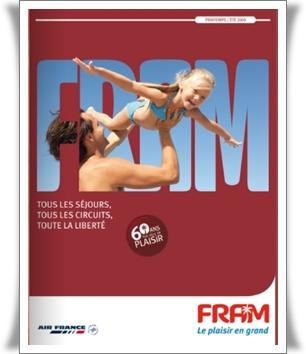 Printemps Eté 2009 : les brochures FRAM sur Brochuresenligne.com