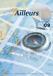 Ailleurs Vacances rejoint la brochure générale Ailleurs 2009