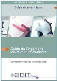 ODIT : guide de l'ingénierie loisirs-culture-tourisme
