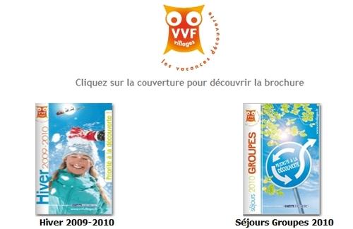 L'esprit VVF Villages dans 2 brochures en ligne Hiver 2009-2010 et Séjours Groupes 2010