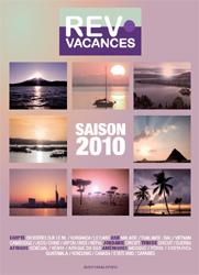 Brochure 2010 : Rev' Vacances étoffe sa production circuits longs-courriers