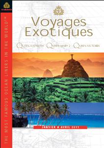 """CIC : édition de la brochure Cunard """"Voyages Exotiques"""" 2011"""