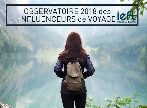Le classement 2018 des influenceurs de voyage selon IEFT - Crédit photo : IEFT