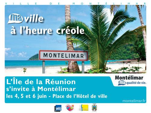Montélimar met à l'honneur la destination Réunion les 4,5 et 6 juin 2010 sur la place de l'Hôtel de Ville