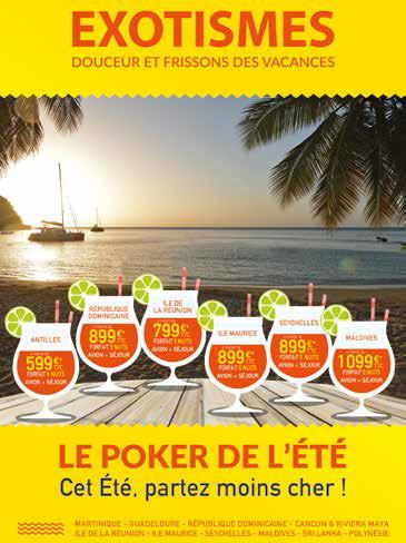 Exotismes : coup d'envoi du poker de l'été !