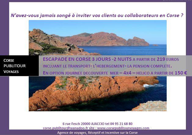 Corse Publitour voyages : Offre spéciale séminaire en Corse : 3 jours / 2 nuits à partir de 219 euros par personne