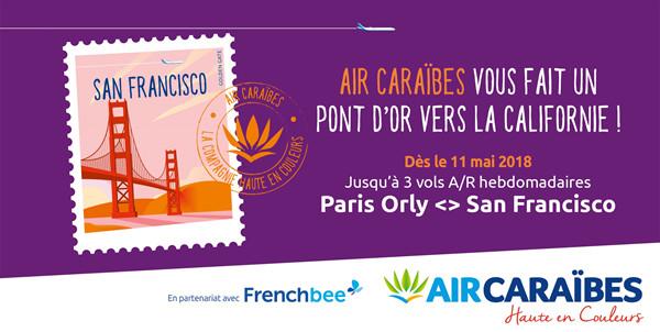 San Francisco : Air Caraïbes et French Bee en code share
