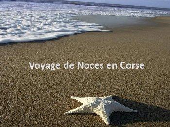 Corse Publitour voyages : Voyage de Noces en Corse