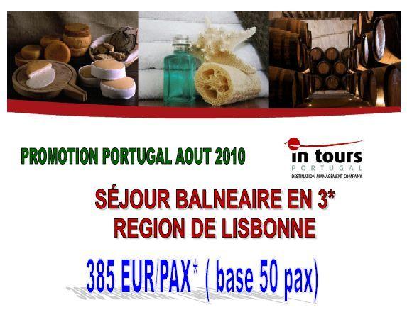 IN TOURS PORTUGAL : Promotion Portugal Août 2010 - Séjour balnéaire en hôtel 3* région de Lisbonne à partir de 385 euros par personne