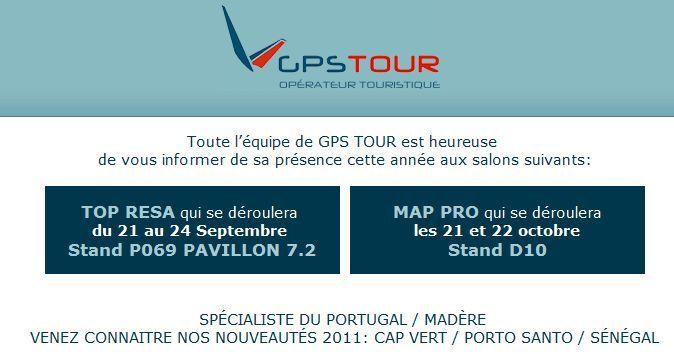 Toute l'équipe de GPS TOUR est heureuse de vous informer de sa présence cette année aux salons TOP RESA et MAP PRO