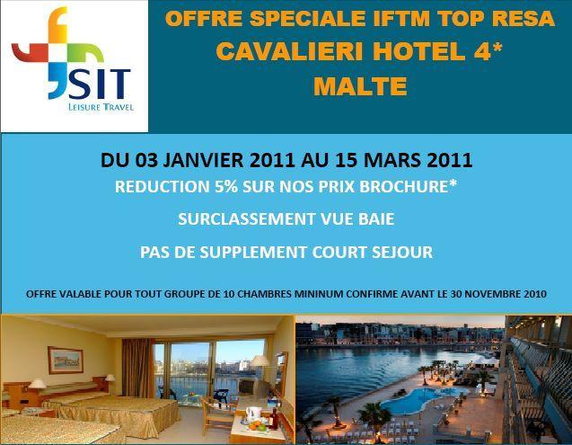 SIT Travel Leisure : Offre spéciale groupes IFTM Malte à l'hôtel Cavalieri 4* du 3 janvier au 15 mars 2011