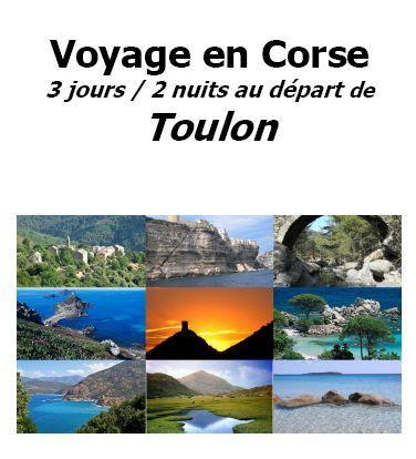 Corse Publitour voyages vous propose un voyage en Corse 3 jours/2 nuits au départ de Toulon base 20 personnes minimum