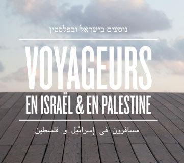 Voyageurs du Monde lance des voyages Israël - Palestine