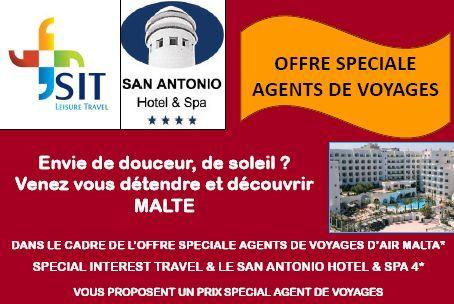 SIT Travel Leisure, Air Malta et l'hôtel San Antonio Spa 4* vous proposent une offre spéciale agents de voyages à Malte