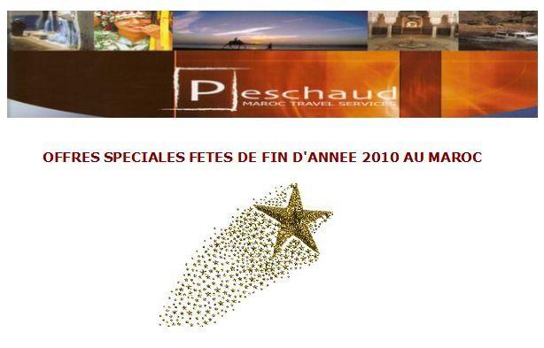 Peschaud Travel Maroc : Offres spéciales Fêtes de fin d'année au Maroc