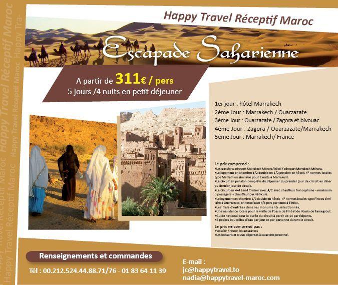 """Happy Travel Maroc : Offre """"Escapade Saharienne"""" au Maroc à partir de 311 € / personne 5 jours/4 nuits en Petit Déjeuner"""