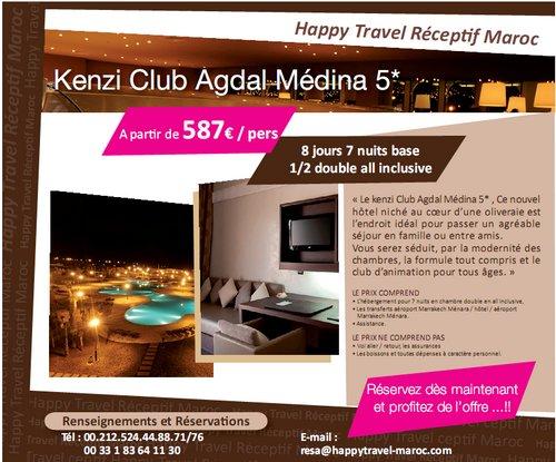 """Happy Travel Maroc: Offre """"Kenzi Club Agdal Médina 5*""""à partir de 587€/personne 8 jours/7 nuits base en ALL INCLUSIVE"""