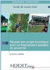 ODIT France : ''Réussir son projet touristique avec un financement de proximité''