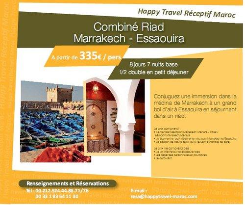 Réceptif Happy Travel Maroc: Offre Combiné Riad Marrakech-Essaouira à partir de 335€/personne  8 jours/7nuits
