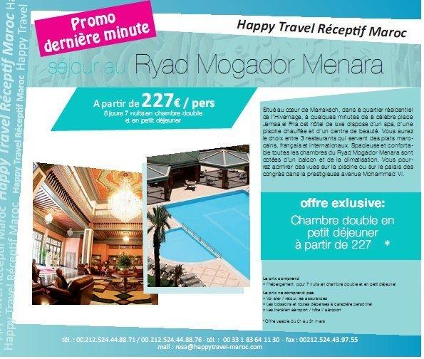 """Happy Travel Maroc""""PROMO DERNIERE MINUTE"""" : Séjour au """"RIAD MOGADOR MENARA""""à partir de 227€/personne 8 jours/7 nuits"""