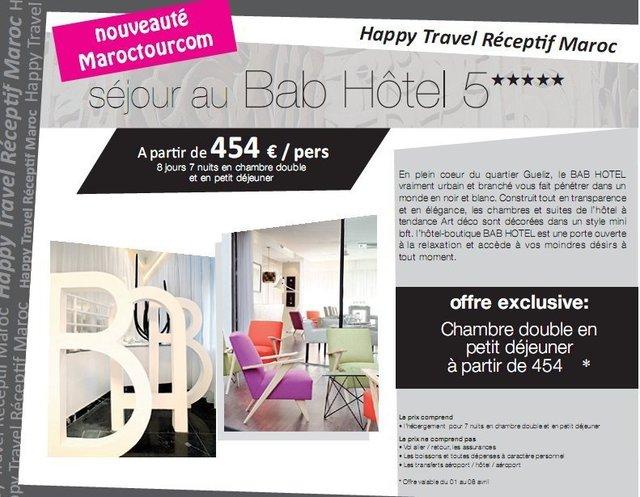 """Happy Travel Maroc : Séjour au """"BAB HOTEL 5*****""""à partir de 454€/personne 8 jours/7 nuits et en petit déjeuner"""