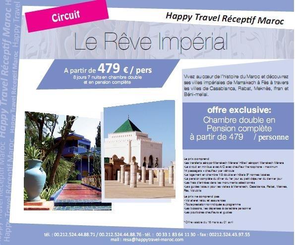 """Happy Travel Maroc : Circuit """"Le rêve impérial à partir de 479€/personne 8 jours/7 nuits en chambre double et en pension complète"""