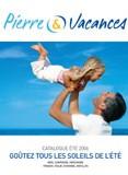 Catalogue été 2006 Pierre & Vacances