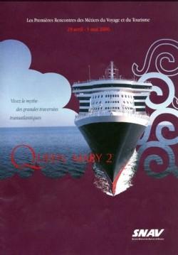 Le visuel des Premières Rencontres des Métiers du Voyage et du Tourisme organisées du 29 avril au 5 mai prochain à bord du Queen Mary 2