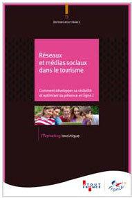 Atout France : nouvel ouvrage sur les réseaux sociaux