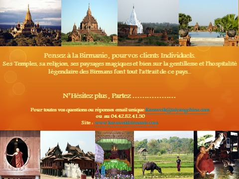 Pensez à la Birmanie pour vos clients individuels avec «  Karaweik » , la garantie  d'un voyage réussit