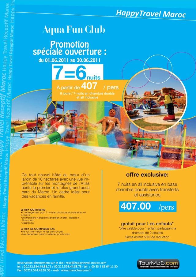HAPPY TRAVEL VOUS PROPOSE : Le mois de Juin à l'Aqua Fun Club 7 nuits en all inclusive en base chambre double