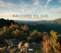 """L'ouvrage """"Balcons du Sud a remporté le 1er prix du Livre du Tourisme 2011 - DR"""