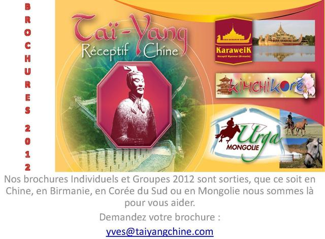 TAI YANG :LES BROCHURES INDIVIDUELS ET GROUPES  2012 SONT SORTIES!