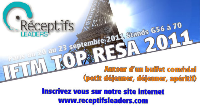 LES RECEPTIFS LEADERS VOUS INVITENT AU SALON IFTM TOP RESA PARIS !