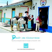 """Amérique latine : les circuits de la brochure """"Désir de Colombie"""""""