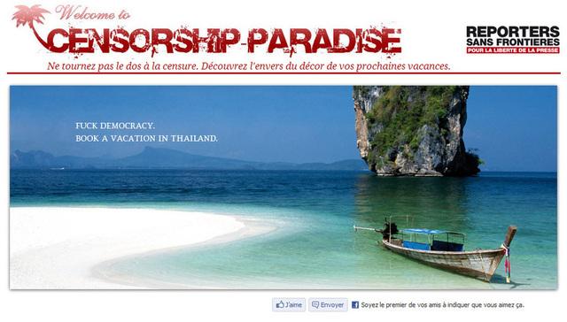 L'objectif du site Censorship-paradise.com est de sensibiliser les vacanciers à la liberté d'information en Thaïlande, au Vietnam et au Mexique.
