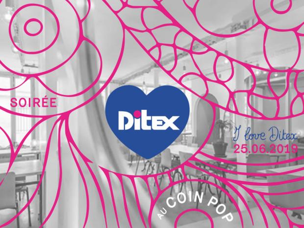 La soirée I LOVE DITEX aura lieu le 25 juin 2019 au Coin Pop à Paris. - DR