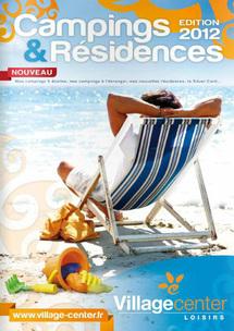 Village Center Loisirs: un million de vacanciers en ligne de mire pour 2012