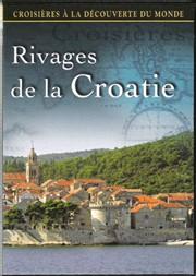 Le littoral de la Croatie sublimé par le réalisateur Alain Dayan