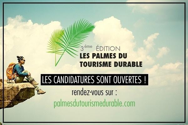 Pour tous les acteurs du tourisme candidats aux Palmes du Tourisme Durable, merci de déposer les dossiers sur le site jusqu'au 30 novembre 2019. - DR