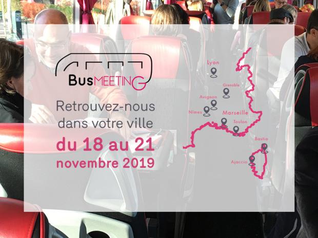 Le BusMeetingpart en roadshow dans le Sud-Est de la France !