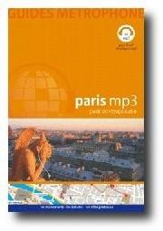 Paris mp3 : nouveau guides de voyages à écouter sur son lecteur mp3