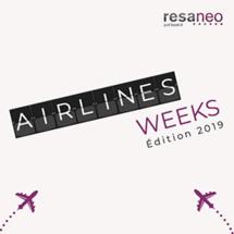 RESANEO, 5ème édition des Airlines Weeks